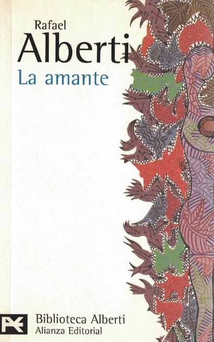 Amante, La. - Alberti, Rafael [1902-1999]