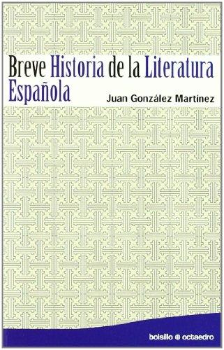 Breve Historia de la Literatura Española. - González Martínez, Juan