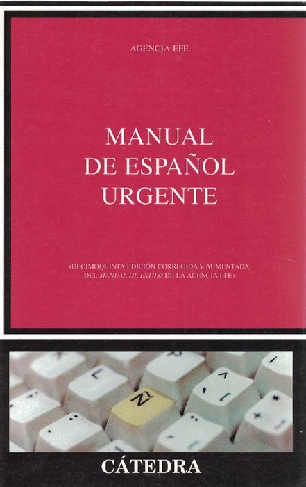 Manual de español urgente. - Efe, Agencia