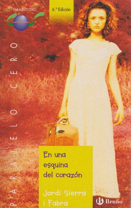 En una esquina del corazón. - Sierra i Fabra, Jordi [Barcelona, 1947]
