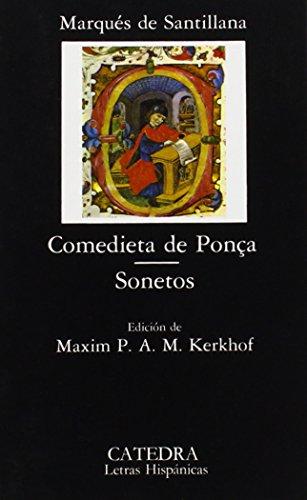Comedieta de Ponça; Sonetos. Ed. Maxim P. A. M. Kerkhof. - Marqués de Santillana [1398-1458]