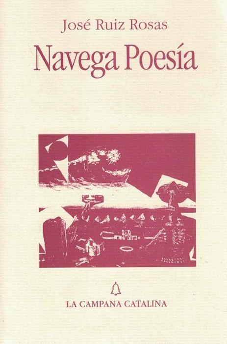 Navega Poesía.: Ruiz Rosas, José