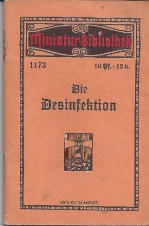 Die Desinfektion: Ebert, F. A.