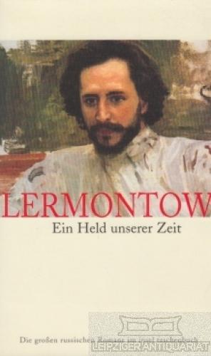Ein Held unserer Zeit.: Lermontow.