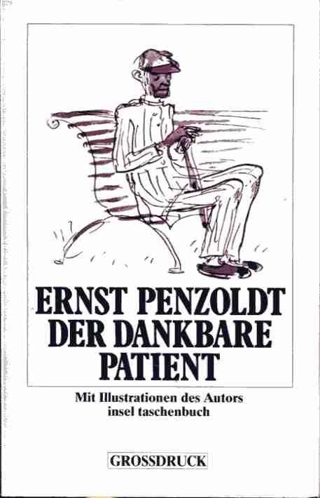Der dankbare Patient (Insel-Taschenbuch ; 2310 : Penzoldt, Ernst: