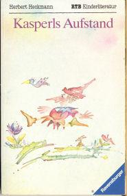 Kasperls Aufstand (Ravensburger Taschenbuch ; Bd. 1811: Heckmann, Herbert: