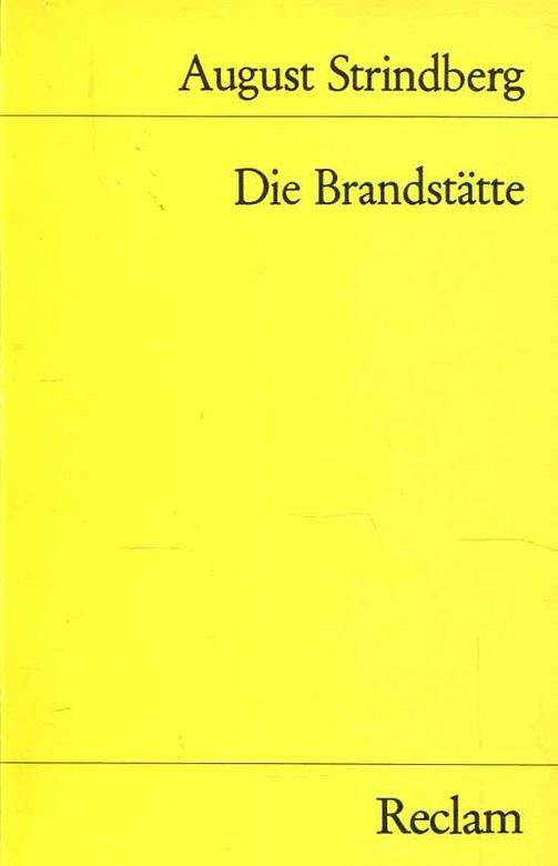Die Brandstätte - Kammerspiel Universal-Bibliothek; Nr. 9888: Strindberg, August: