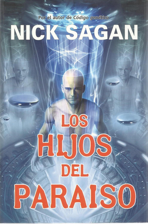 Los hijos del paraiso (Solaris ficción) - Sagan, Nick