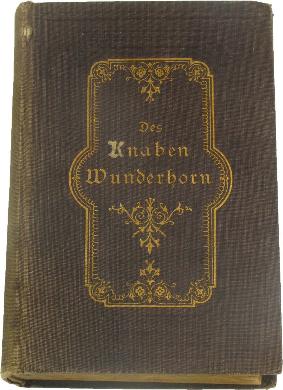 Des Knaben Wunderhorn,: von Arnim, Ludwig