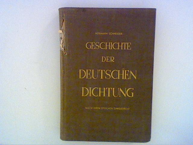 Geschichte der deutschen Dichtung. Bd.: Schneider, Hermann: