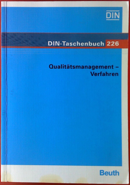 DIN-Taschenbuch 226. Qualitätsmanagement - Verfahren. Normen.: Hrsg. DIN Deutsches