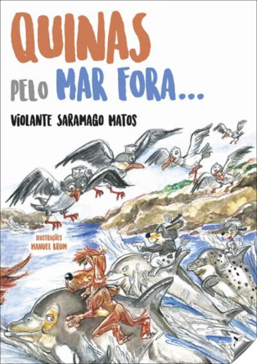 Quinas pelo mar fora - Saramago Matos, Violante