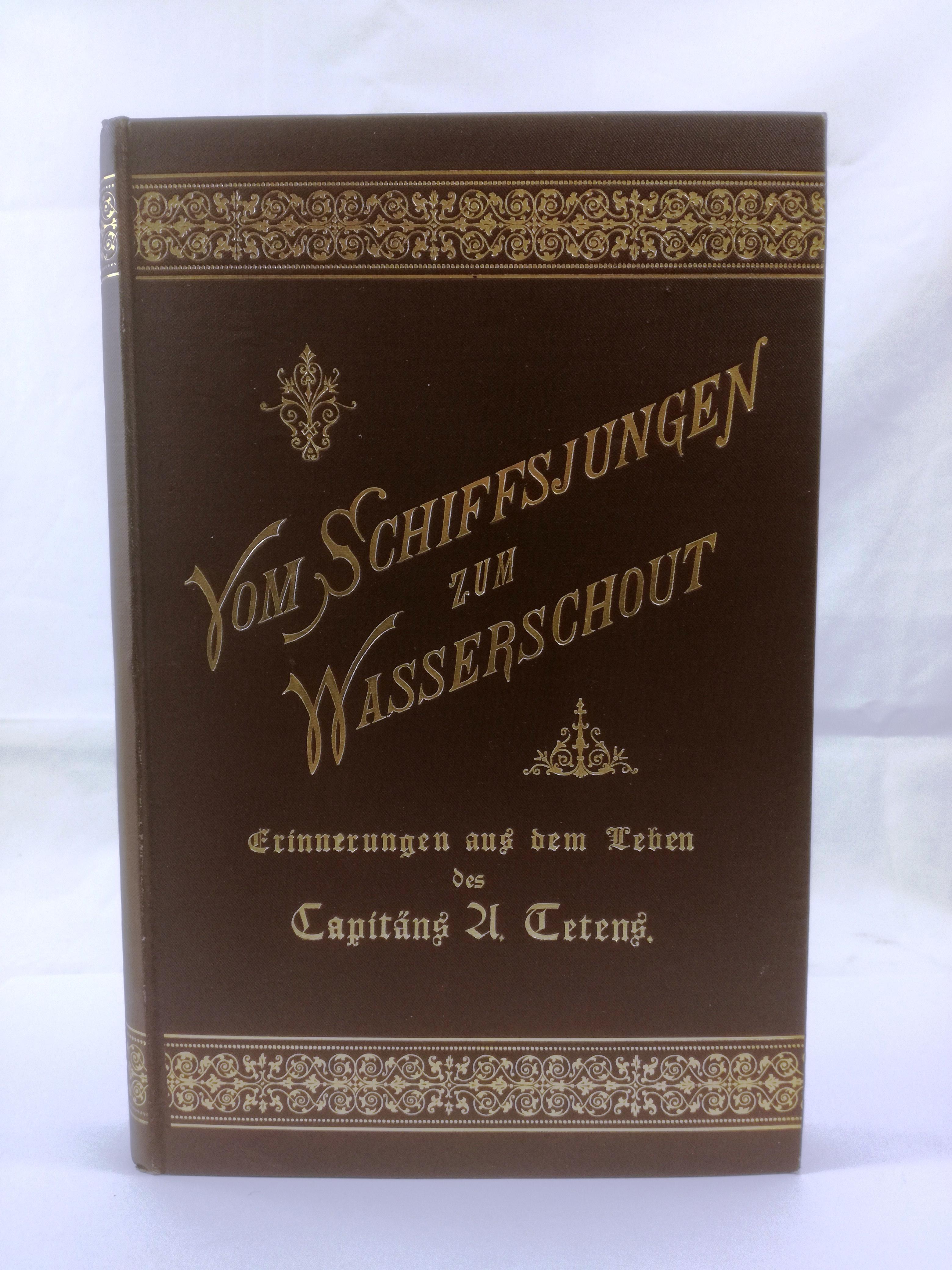 Vom Schiffsjungen zum Wasserschout Erinnerungen aus dem: S. Steinberg