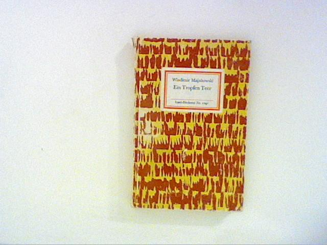 Ein Tropfen Teer : Insel-Bücherei Nr. 1041: Majakowski, Wladimir: