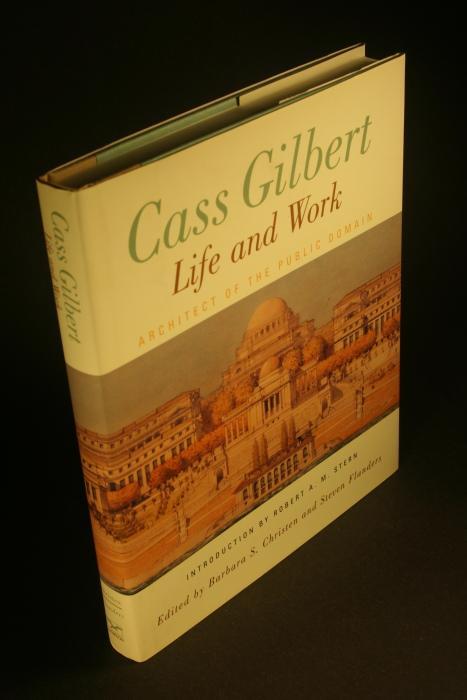 Cass Gilbert, life and work : architect: Christen, Barbara S.,