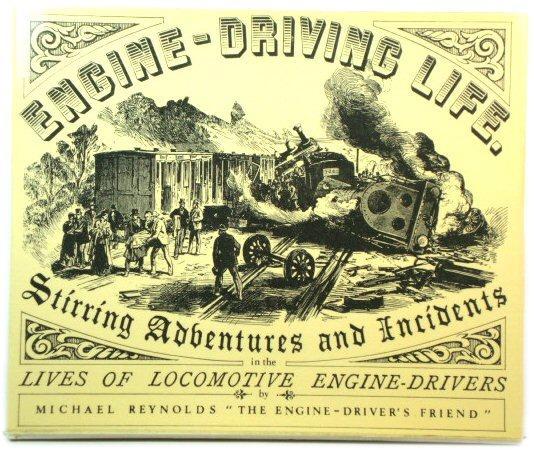 Engine-Driving Life: Reynolds, Michael
