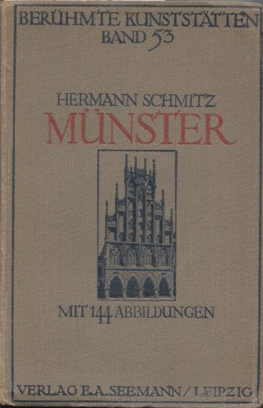 Münster. Mit 144 Abb. (= Berühmte Kunststätten,: Schmitz, Hermann: