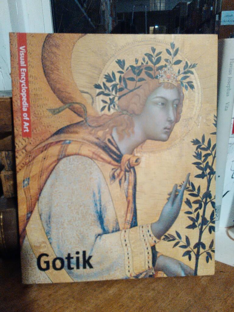 Gothic Art. Gotik. Gotiek. Gotico. Viersprachig (Englisch/Deutsch/Niederländisch/Spanisch). - Bustreo, Federica