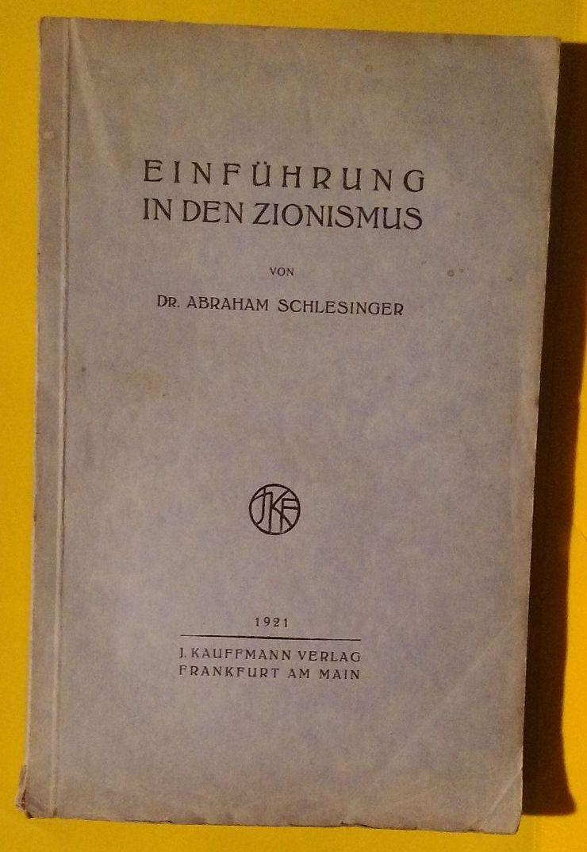 Einführung in den Zionismus: Schlesinger, Abraham
