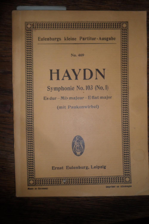 Symphonie No. 103 (Alte Nummerierung No. 1): Haydn, Joseph:
