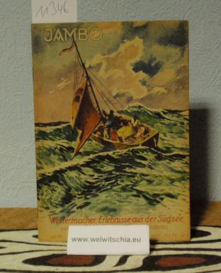 JAMBO. Koloniale Zeitschrift für die Jugend. Abenteuer,: Jambo / Otto