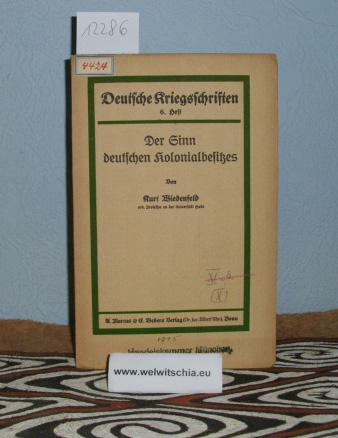 Der Sinn deutschen Kolonialbesitzes.: Wiedenfeld, Kurt.