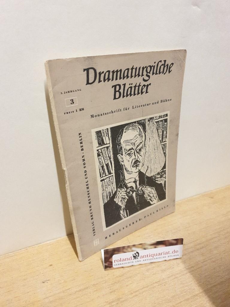 """Dramaturgische Blätter"""". Monatsschrift zur Pflege und Förderung: Rilla Hrsg., Paul:"""