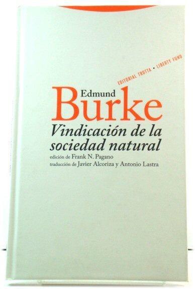 VindicaciOn de la sociedad Natural - Burke, Edmund; Pomeranz, Kenneth (eds.)