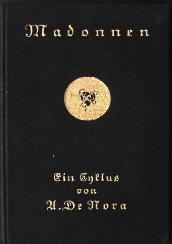 Madonnen - Ein Zyklus: Nora, U. De: