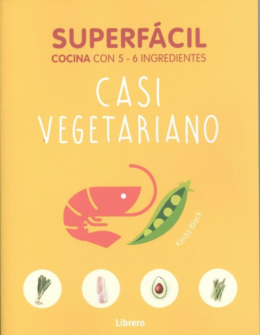 CASI VEGETARIANO Cocina con 5-6 ingredientes - Souksisavanh, Orathay