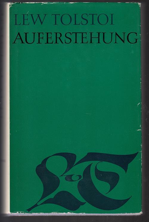Auferstehung. Gesammelte Werke in zwanzig Bänden (Hg.: Tolstoi, Lew