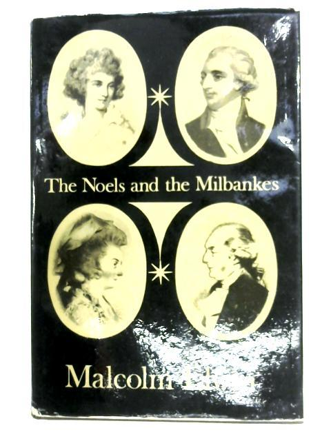 The Noels And The Milbankes: Malcolm Elwin