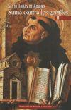 Suma contra los gentiles II - Tomás de Aquino , Santo; Robles Sierra, Adolfo ; ed. lit.; Robles Carcedo, Laureano ; ed. lit.