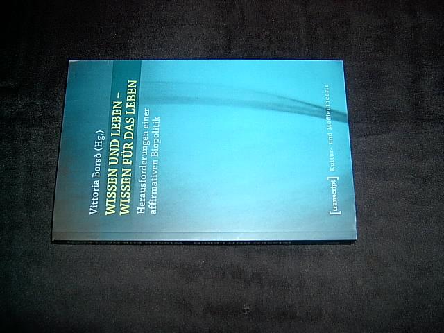 Wissen und Leben - Wissen für das: Borso, Vittoria (Hrsg.).