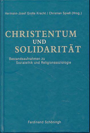 Christentum und Solidariät. Bestandsaufnahmen zu Sozialethik und: Große Kracht, Hermann-Josef