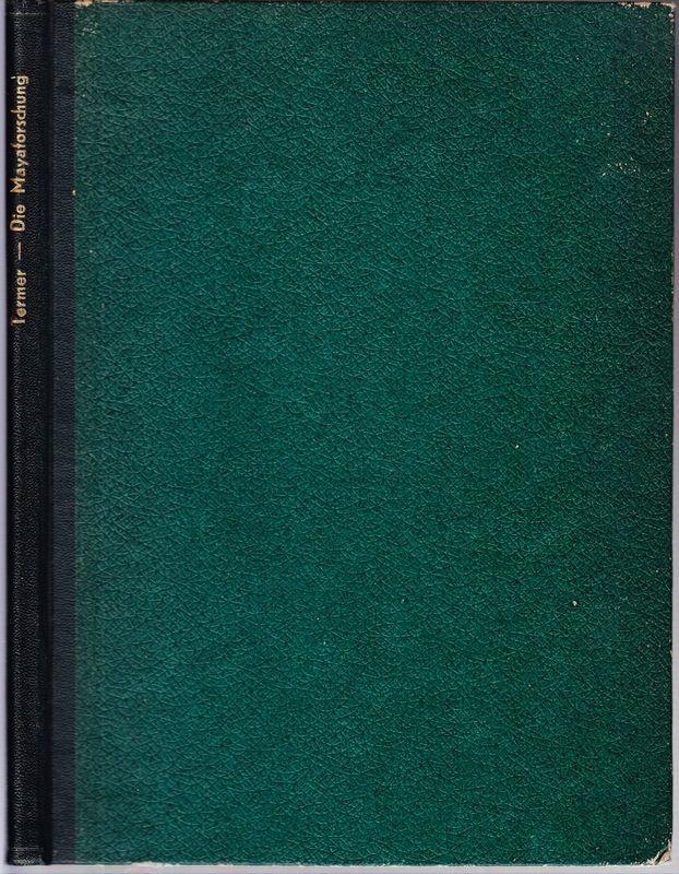 Die Mayaforschung.: TERMER, Franz
