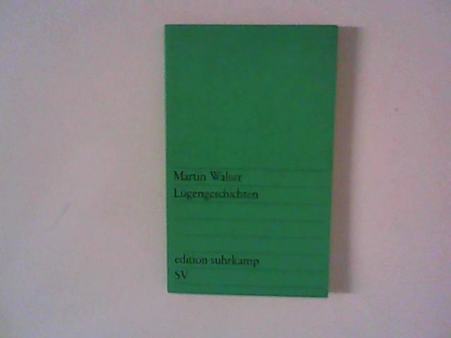 Lügengeschichten.: Walser, Martin: