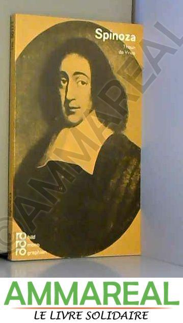 Baruch de Spinoza. - Theun de Vries