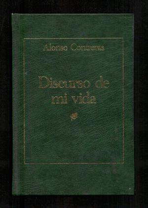 DISCURSO DE MI VIDA - CONTRERAS, ALONSO DE / GIL DOMÍNGUEZ, GONZALO