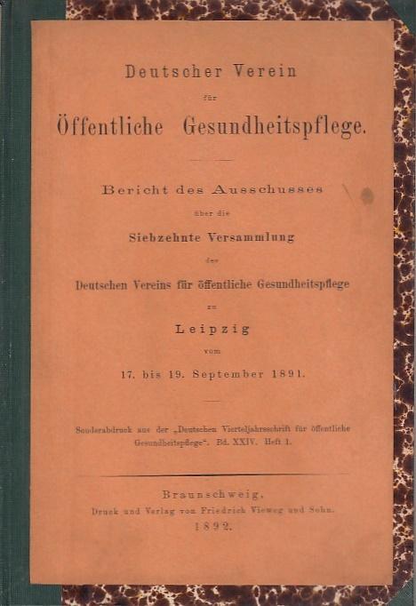 Bericht des Ausschusses über die Siebzehnte Versammlung: Deutscher Verein für