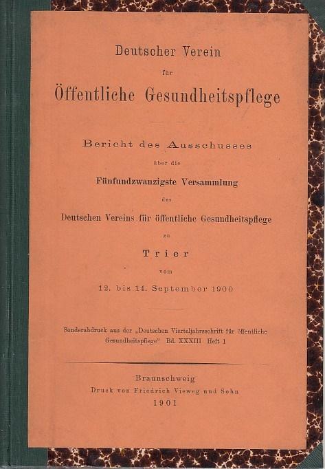 Bericht des Ausschusses über die fünfundzwanzigste Versammlung: Deutscher Verein für