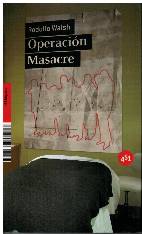 Operación masacre - Walsh, Rodolfo
