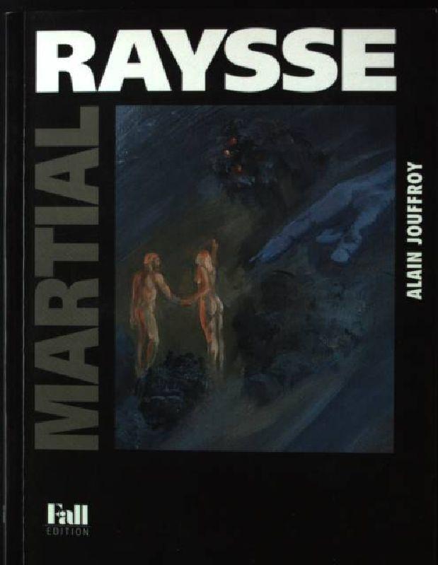 Martial Raysse: Jouffroy, Alain: