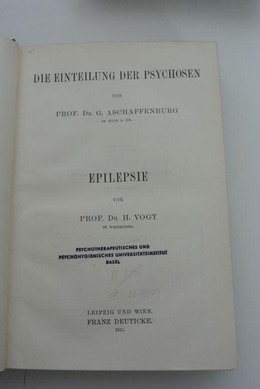 Die Einteilung der Psychosen. Epilepsie. Myxödem und: Vogt, H., Gustav