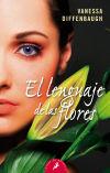 El lenguaje de las flores - Diffenbaugh, Vanessa