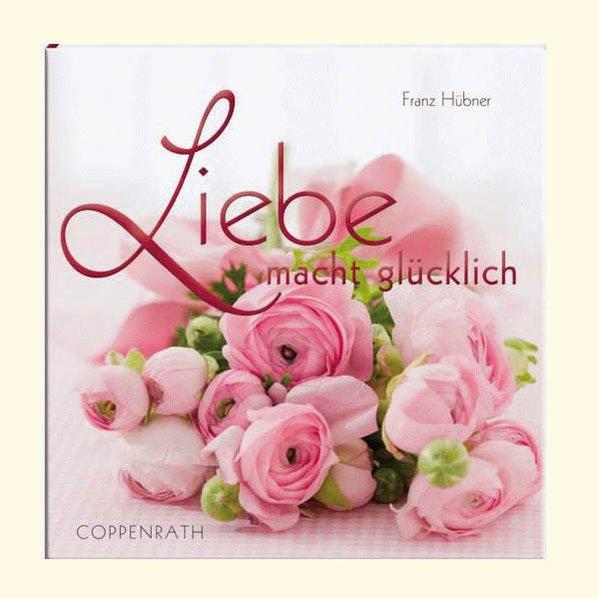 Mini-BelLibri: Liebe macht glücklich (Geschenkbücher für Erwachsene) - Hübner, Franz