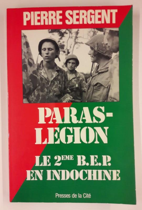 Paras-Légion. Le 2eme B.E.P. en Indochine.: Sergent, Pierre