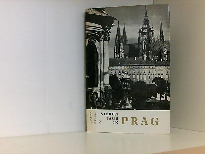 7 Tage in Prag Photographischer Führer durch: K. und E.