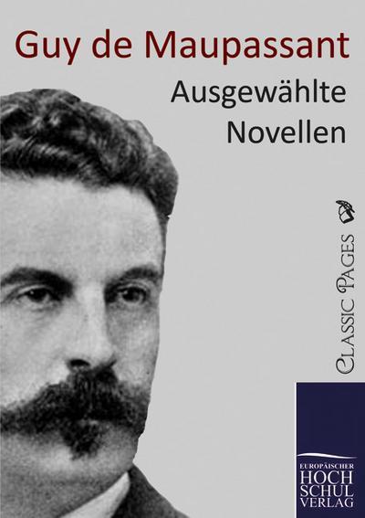 Ausgewählte Novellen - Guy de Maupassant