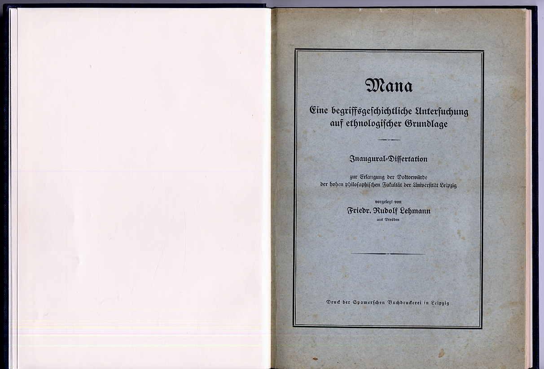 Mana. Eine begriffsgeschichtliche Untersuchung auf ethnologischer Grundlage.: Lehmann, Friedr. Rudolf:
